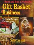 Gift Basket Business: Your Step-by-Step Business Plan - Mardi Foster-Walker - Paperback