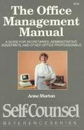 Office Management Manual A Guide for Secretaries, Administrative Assistants, and Other Offic...