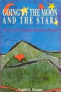 Going by the Moon and the Stars Stories of Two Russian Mennonite Women