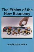 Ethics of the New Economy Restructuring and Beyond