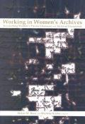Working in Women's Archives Researching Women's Private Literature and Archival Documents