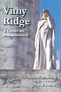 Vimy Ridge A Canadian Reassessment