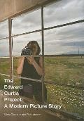 Edward Curtis Project : A Modern Picture Story
