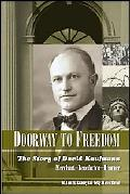 Doorway to Freedom: The Story of David Kaufmann