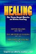 Healing:three Great Classics on Divine.