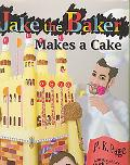 Jake, the Baker, Makes a Cake