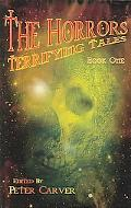 Horrors Terrifying Tales Book I