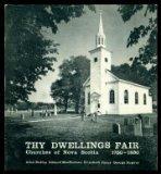 Thy Dwellings fair: Churches of Nova Scotia, 1750-1830