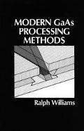 Modern Gaas Processing Techniques