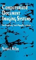 Computerized Document Imaging Systems Technology and Applications