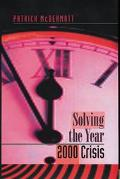 Solving the Year 2000 Crisis