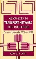 Advances in Transport Network Technology Photonic Networks, Atm, and Sdh