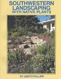 Southwestern Landscaping With Native Plants