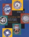 Maiolica Ole Spanish and Mexican Decorative Traditions
