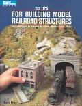 222 Tips for Building Model Railroad Structures - Dave Frary - Paperback