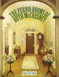 Period Rooms of Ruth McChesney