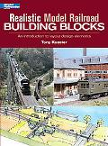 Realistic Model Railroad Building Blocks An Introduction To Layout Design Elements