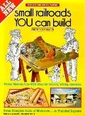 Small Railroads You Can Build - Bob Hayden - Paperback - SECOND