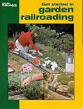 Get Started in Garden Railroading