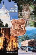 Chiefs Remember The Forest Service, 19522001
