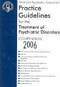 American Psychiatric Association Practice Guidelines for the Treatment of Psychiatric Disord...