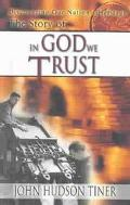 Story of in God We Trust Discovering Our Nations Heritage