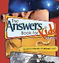 The Answer Book for Kids: 22 Questions from Kids on Creation and the Fall of Man
