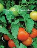 Compendium of Tomato Diseases (APS Disease Compendium Series)
