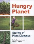 Hungry Planet : Stories of Plant Diseases