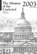 Almanac of the Unelected 2003 Staff of the U.S. Congress