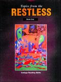 Topics from the Restless Book 1