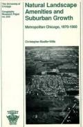 Natural Landscape Amenities and Suburban Growth Metropolitan Chicago, 1970-1980