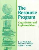 The Resource Program: Organization and Implementation