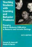 Teaching Students With Learning and Behavior Problems: Managing Mild-To-Moderate Difficultie...