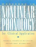 Workbook in Nonlinear Phonology for Clinical Application
