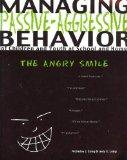 Managing Passive-Agressive Behavior of Children and Youth at School and Home: The Angry Smile