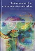 Clinical Research in Communicative Disorders: Principles and Strategies
