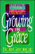 Growing in Grace: When You're Tired of Giving It Everything You've Got