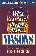 What You Need to Know About...Masons