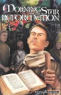 Morning Star of the Reformation