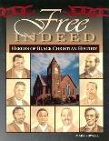 Free Indeed Heroes of Black Christian History