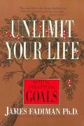 Unlimit Your Life Setting & Getting Goals