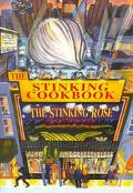 Stinking Cookbook The Layman's Guide to Garlic Eating, Drinking, and Stinking