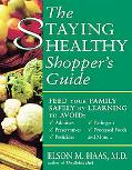 Staying Healthy Shopper's Guide Feed Your Family Safely