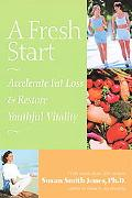 Fresh Start Accelerate Fat Loss & Restore Yourhful Vitality