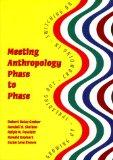Meeting Anthropology Phase to Phase: Growing Up, Spreading Out, Crowding In, Switching on