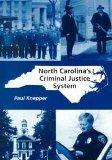 North Carolina's Criminal Justice System