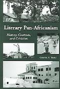 Literary Pan-africanism History, Context And Criticism