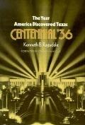 Year America Discovered Texas: Centennial '36, Vol. 23