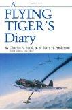 A Flying Tiger's Diary (Centennial Series of the Association of Former Students, Texas A&M U...
